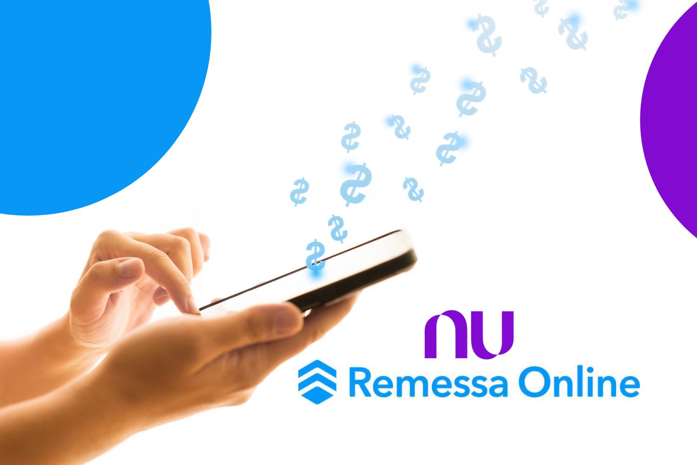 Nubank e Remessa Online